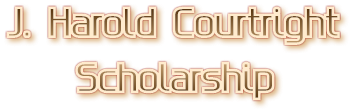 J. Harold Courtright Scholarship